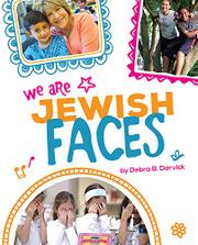 WE ARE JEWISH FACES by Debra Darvick