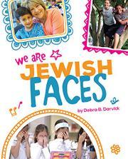 WE ARE JEWISH FACES by Debra Darvick
