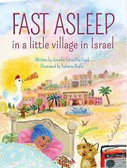 FAST ASLEEP IN A LITTLE VILLAGE IN ISRAEL by Jennifer Tzivia MacLeod