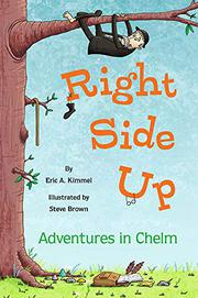 RIGHT SIDE UP by Eric A. Kimmel