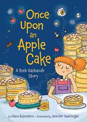 ONCE UPON AN APPLE CAKE by Elana Rubinstein