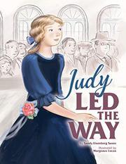 JUDY LED THE WAY by Sandy Eisenberg Sasso