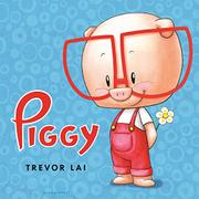 PIGGY by Trevor Lai