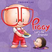 LET'S BE FRIENDS! by Trevor Lai