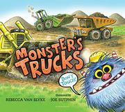 MONSTER'S TRUCKS by Rebecca Van Slyke