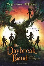 THE DAYBREAK BOND by Megan Frazer Blakemore