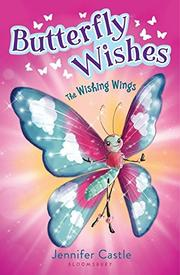 THE WISHING WINGS by Jennifer Castle