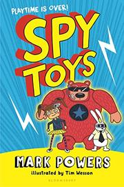 SPY TOYS by Mark Powers