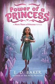 POWER OF A PRINCESS by E.D. Baker