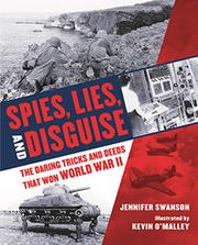 SPIES, LIES, AND DISGUISE by Jennifer Swanson