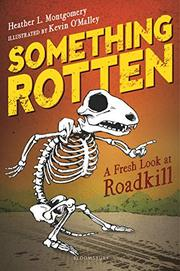 SOMETHING ROTTEN by Heather L. Montgomery