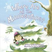 WHERE ARE ALL THE MINNESOTANS? by Karlyn Coleman