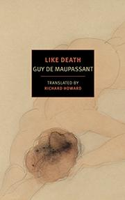 LIKE DEATH by Guy de Maupassant