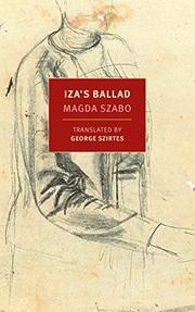 IZA'S BALLAD by Magda Szabó