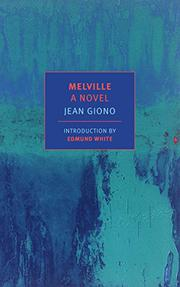 MELVILLE by Jean Giono