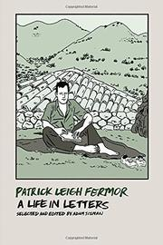 PATRICK LEIGH FERMOR by Patrick Leigh Fermor