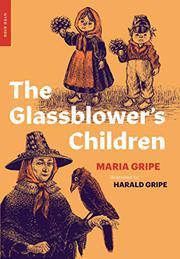 THE GLASSBLOWER'S CHILDREN by Maria Gripe