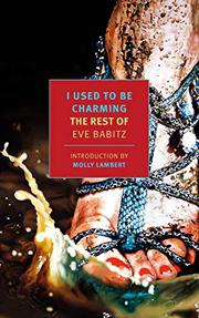 I USED TO BE CHARMING by Eve Babitz