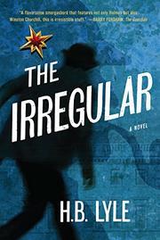 THE IRREGULAR by H.B. Lyle