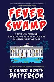 FEVER SWAMP by Richard North Patterson
