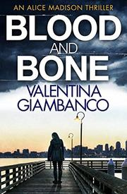 BLOOD AND BONE  by Valentina Giambanco