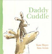 DADDY CUDDLE by Kate Mayes