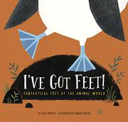 I'VE GOT FEET! by Julie Murphy
