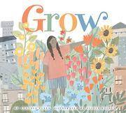 GROW by Cynthia Platt