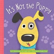 IT'S NOT THE PUPPY by J. Patrick Lewis