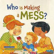 WHO IS MAKING A MESS? by Maria D'Haene