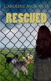 Rescued by Caroline McKinley