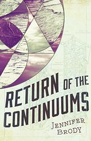RETURN OF THE CONTINUUMS by Jennifer Brody