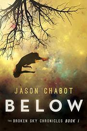 BELOW by Jason Chabot