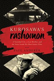 KUROSAWA'S RASHOMON by Paul Anderer