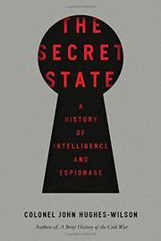 THE SECRET STATE by John Hughes-Wilson