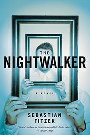 THE NIGHTWALKER by Sebastian Fitzek