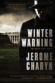 WINTER WARNING by Jerome Charyn