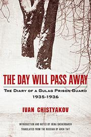 THE DAY WILL PASS AWAY by Ivan  Chistyakov