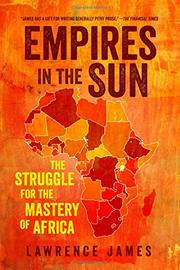 EMPIRES IN THE SUN by Lawrence James