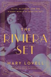 THE RIVIERA SET by Mary S. Lovell