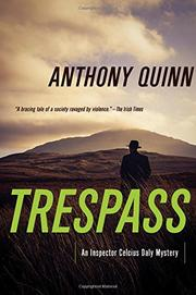 TRESPASS by Anthony J. Quinn