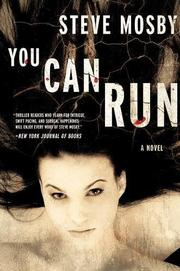 YOU CAN RUN by Steve Mosby