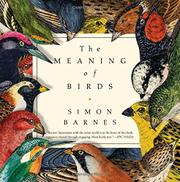THE MEANING OF BIRDS by Simon Barnes