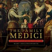 THE FAMILY MEDICI by Mary Hollingsworth
