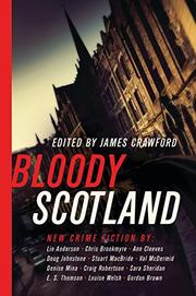 BLOODY SCOTLAND by James Crawford