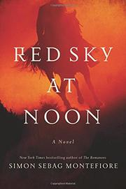 RED SKY AT NOON by Simon Sebag Montefiore