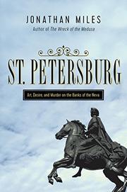 ST. PETERSBURG by Jonathan Miles