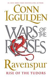 RAVENSPUR by Conn Iggulden