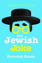 THE JEWISH JOKE by Devorah  Baum