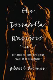 THE TERRACOTTA WARRIORS by Edward Burman